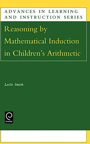 Reasoning by Mathematical Induction in Children's Arithmetic: Smith, Leslie, Smith,