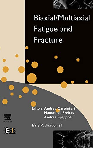 9780080441290: Biaxial/Multiaxial Fatigue and Fracture, Volume 31 (European Structural Integrity Society)