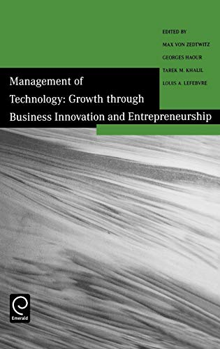 9780080441368: Growth Through Business Innovation and Entrepreneurship (Management of Technology)