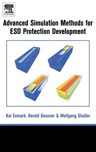 9780080441474: Simulation Methods for ESD Protection Development