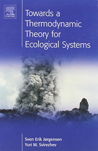 9780080441665: Towards a Thermodynamic Theory for Ecological Systems