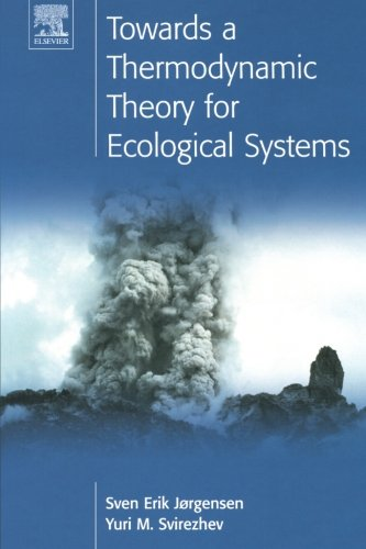 9780080441672: Towards a Thermodynamic Theory for Ecological Systems