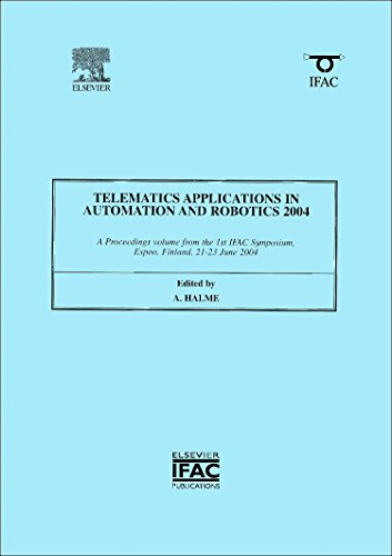 9780080441719: Telematics Applications in Automation and Robotics 2004 (IPV - IFAC Proceedings Volume)