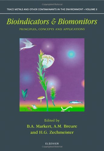 9780080441771: Bioindicators and Biomonitors, Volume 6 (Trace Metals and other Contaminants in the Environment)