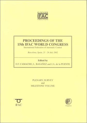 9780080441849: Proceedings of the 15th World Congress of the International Federation of Automatic Control: Barcelona, Spain 21-26 July 2002 (International ... Control World Congress//Proceedings)