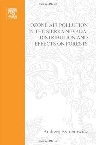 9780080441931: Ozone Air Pollution in the Sierra Nevada - Distribution and Effects on Forests, Volume 2 (Developments in Environmental Science) (Vol 2)