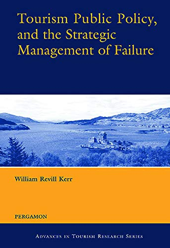 9780080442006: Tourism Public Policy, and the Strategic Management of Failure (Advances in Tourism Research)