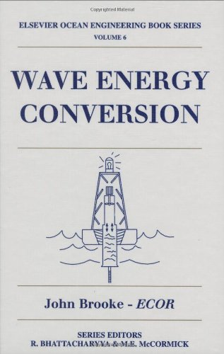 9780080442129: Wave Energy Conversion, Volume 6 (Elsevier Ocean Engineering Series)