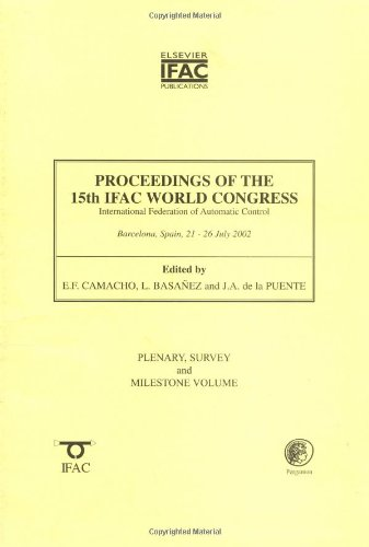 9780080442150: Proceedings of the 15th Ifac World Congress on the International Federation of Automatic Control: Plenary, Survey and Milestone Volume (IFAC Proceedings Volumes)
