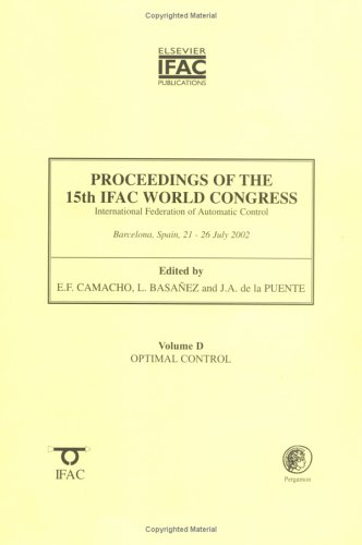 9780080442198: Proceedings of the 15th IFAC World Congress, Vol. D: Optimal Control (IFAC Proceedings Volumes)