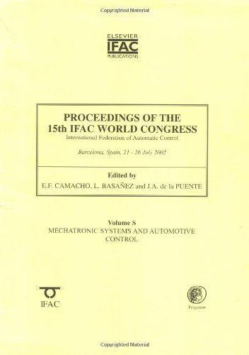 9780080442341: Proceedings of the 15th IFAC World Congress (International Federation of Automatic Control, Vol. S): Mechatronic Systems and Automotive Control