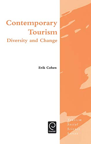 9780080442440: Contemporary Tourism: Diversity and Change (Tourism Social Science Series)
