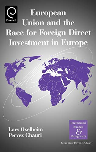 9780080442457: European Union and the Race for Foreign Direct Investment in Europe (International Business and Management) (International Business and Management Series)