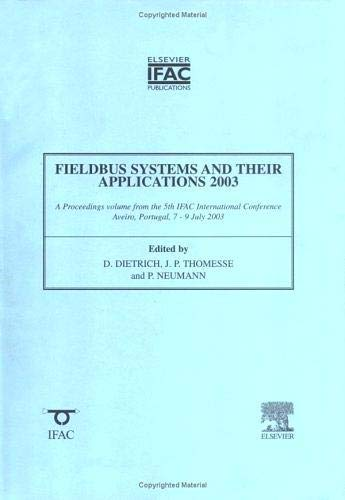 9780080442471: Fieldbus Systems and Their Applications 2003 (IPV - IFAC Proceedings Volume)