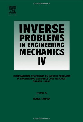 9780080442686: Inverse Problems in Engineering Mechanics IV: Proceedings of the International Symposium on