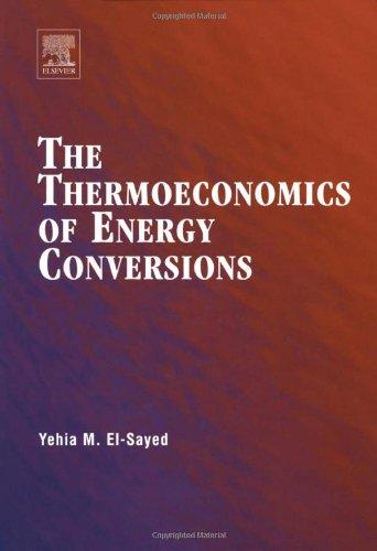 9780080442709: The Thermoeconomics of Energy Conversions