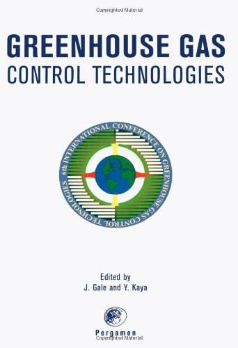Greenhouse Gas Control Technologies: Proceedings of the 6th International Conference on Greenhouse ...