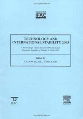 9780080442907: Technology and International Stability 2003 (IPV - IFAC Proceedings Volume)