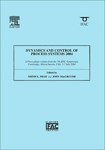 9780080442976: Dynamics and Control of Process Systems 2004 (IPV - IFAC Proceedings Volume)