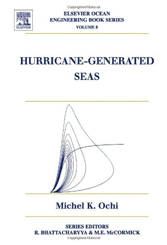 9780080443126: Hurricane Generated Seas: 8 (Elsevier Ocean Engineering)