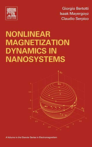 9780080443164: Nonlinear Magnetization Dynamics in Nanosystems (Elsevier Series in Electromagnetism)