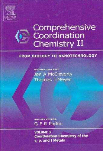 9780080443256: Comprehensive Coordination Chemistry II, Volume 3: Coordination Chemistry of the s, p, and f Metals