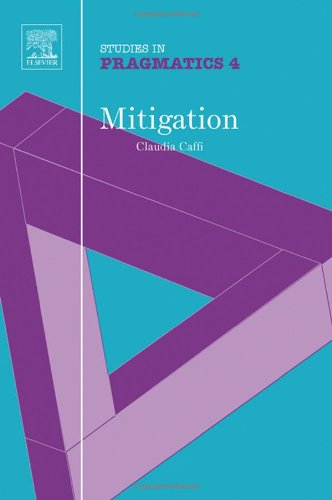 9780080443348: Mitigation (SiP 4), Volume 4 (Studies in Pragmatics)