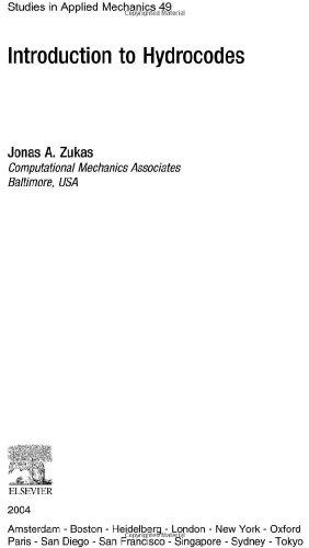 Introduction to Hydrocodes (Studies in Applied Mechanics): Jonas Zukas