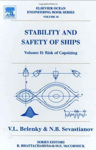 9780080443546: Stability and Safety of Ships: Risk of Capsizing v.10: Risk of Capsizing Vol 10 (Elsevier Ocean Engineering Series)