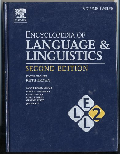 9780080443683: Encyclopedia of Language and Linguistics, Volume 12, Second Edition