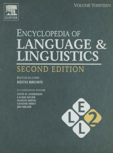 9780080443690: Encyclopedia of Language and Linguistics, Volume 13, Second Edition