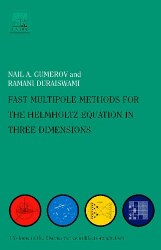 9780080443713: Fast Multipole Methods for the Helmholtz Equation in Three Dimensions (Elsevier Series in Electromagnetism)