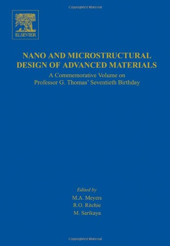 9780080443737: Nano and Microstructural Design of Advanced Materials: A Commemorative Volume on Professor G. Thomas' Seventieth Birthday
