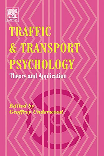 9780080443799: Traffic and Transport Psychology: Theory and Application