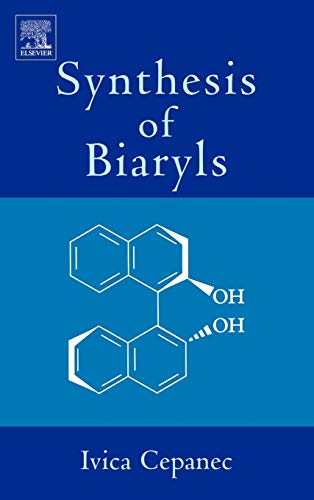 9780080444123: Synthesis of Biaryls