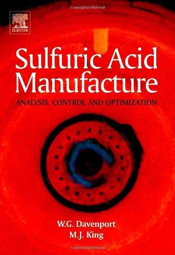 Sulfuric Acid Manufacture: King, Matthew J.,