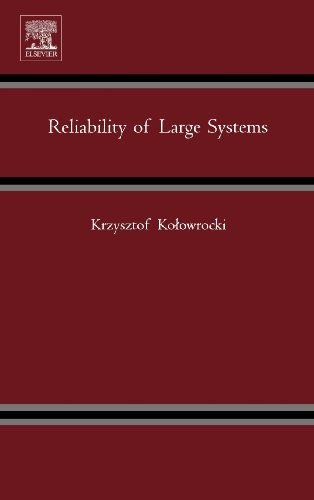 9780080444291: Reliability of Large Systems