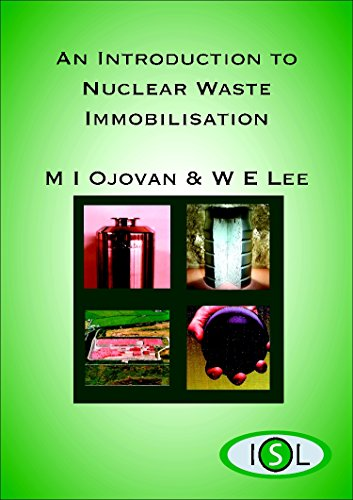 9780080444628: An Introduction to Nuclear Waste Immobilisation