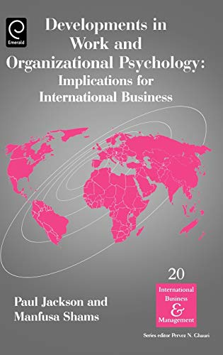 9780080444673: Developments in Work and Organizational Psychology, Volume 20: Implications for International Business (International Business and Management)