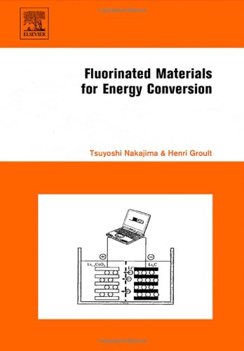 9780080444727: Fluorinated Materials for Energy Conversion