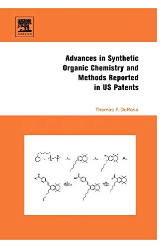 9780080444741: Advances in Synthetic Organic Chemistry and Methods Reported in US Patents