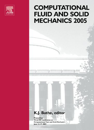 Computational Fluid & Solid Mechanics 2005 Proceedings: K J Bathe