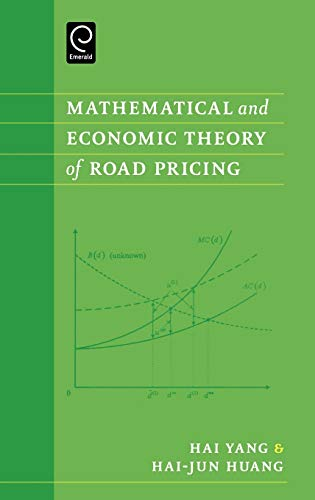 9780080444871: Mathematical and Economic Theory of Road Pricing