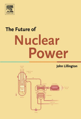 9780080444895: The Future of Nuclear Power
