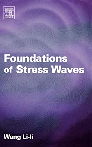 9780080444949: Foundations of Stress Waves