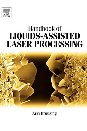 9780080444987: Handbook of Liquids-Assisted Laser Processing