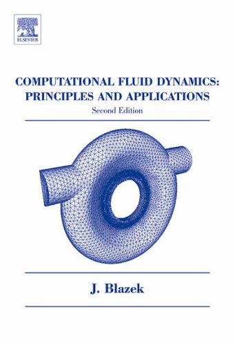 9780080445069: Computational Fluid Dynamics: Principles and Applications, Second Edition