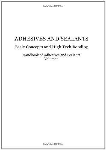 9780080445540: Handbook of Adhesives and Sealants, Volume 1: Basic Concepts and High Tech Bonding