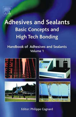 9780080445540: Handbook of Adhesives and Sealants: Basic Concepts and High Tech Bonding: 1
