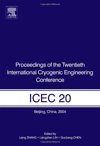 9780080445595: Proceedings of the Twentieth International Cryogenic Engineering Conference (ICEC20)